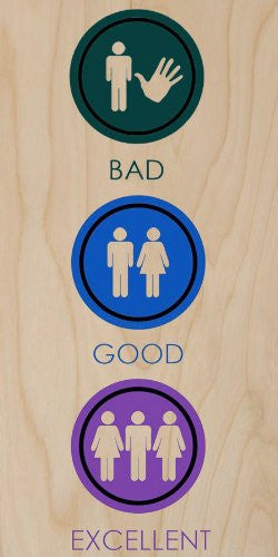 'Bad / Good / Excellent' Men, Women and Love - Plywood Wood Print Poster Wall Art