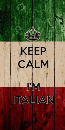 'Keep Calm I'm Italian' w/ Italy Italia National Flag Wood Grain Design - Plywood Wood Print Poster Wall Art
