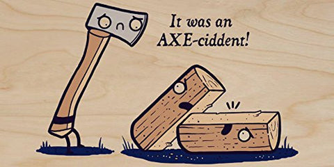'Axeciddent' Pun Humor Cartoon Axe & Wood - Plywood Wood Print Poster Wall Art