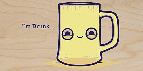 'Drunk' Empty Cup Pun Humor - Plywood Wood Print Poster Wall Art