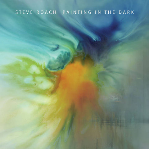 "Steve Roach ""Painting in the Dark"" CD"