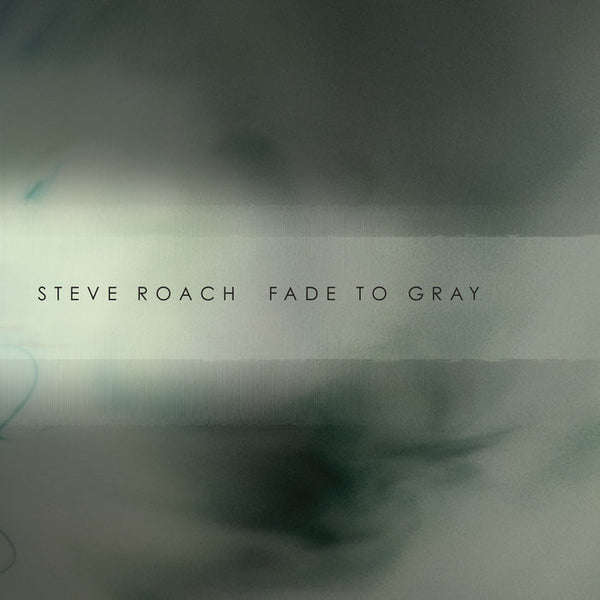 "Steve Roach ""Fade to Gray"" CD"