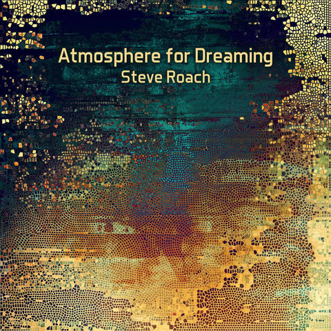 Steve Roach: Atmosphere for  Dreaming CD