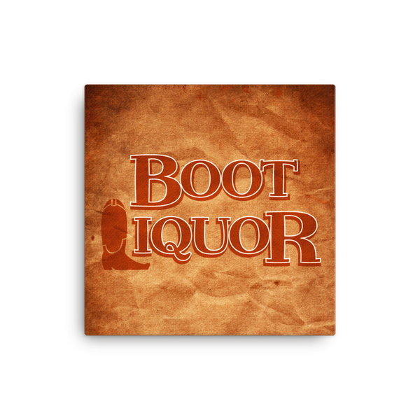"Boot Liquor 16x16"" Stretched Canvas Print"