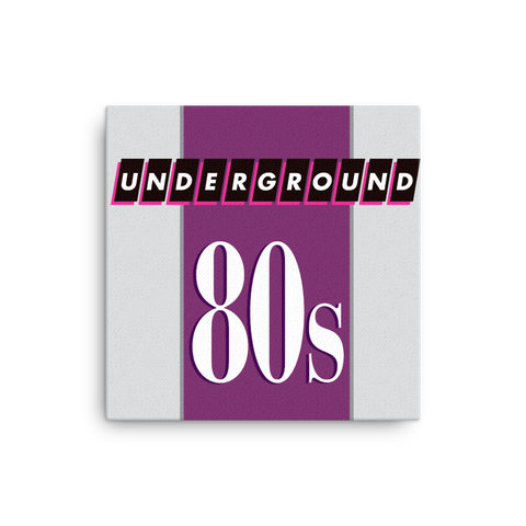 "Underground 80s 16x16"" Stretched Canvas Print"