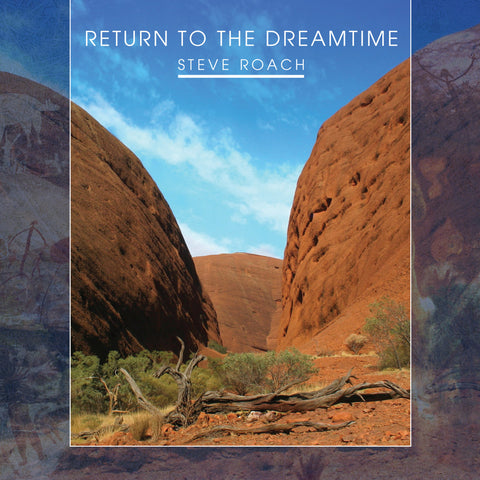 Steve Roach: Return to Dreamtime CD