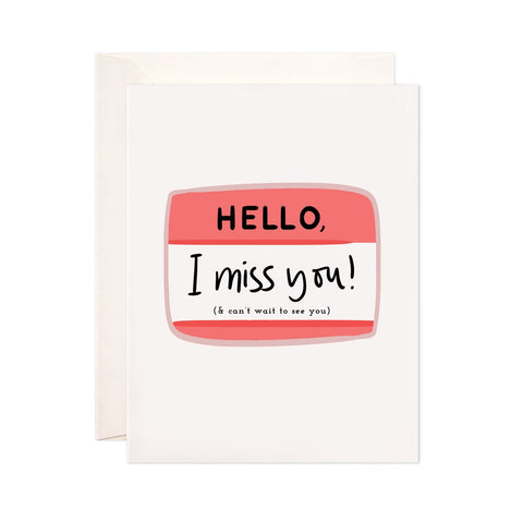 Hello, I Miss You Card