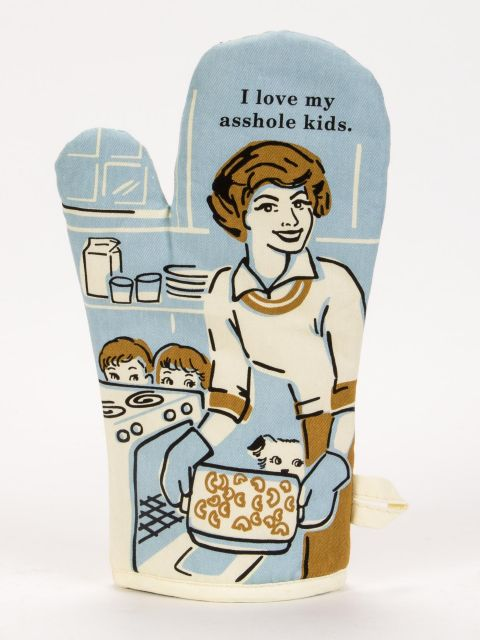 Blue Q Oven Mitt - Love My Asshole Kids