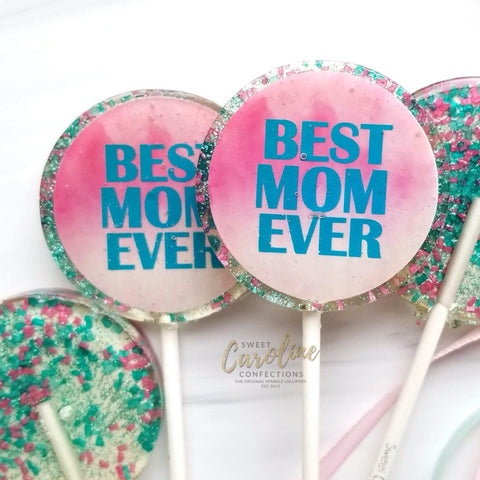 Lollipops - Best Mom Ever - Champagne