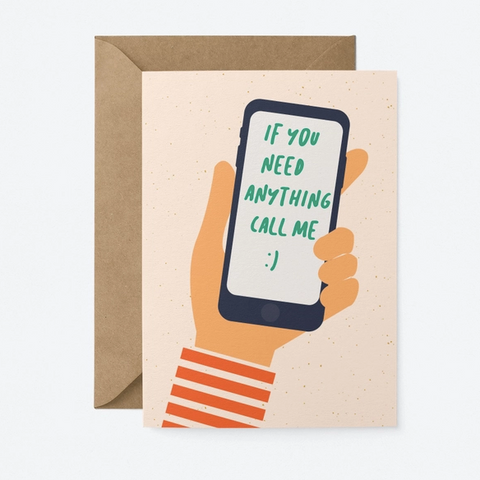 Graphic Factory Card - If You Need Anything Call Me