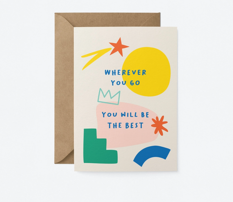 Graphic Factory Card - You Will Be The Best