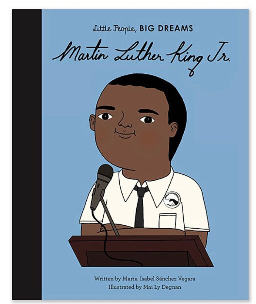 Little People, Big Dreams - Martin Luther King Jr.