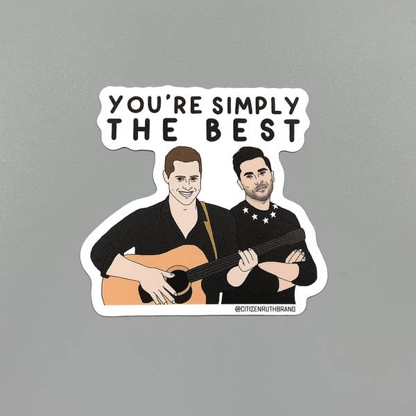 Simply The Best Schitts Creek Sticker