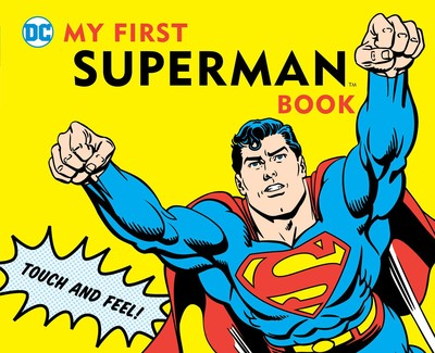DC Super Heroes: My First Superman Book