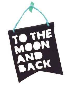'To The Moon And Back' Felt Banner (Black/Teal)