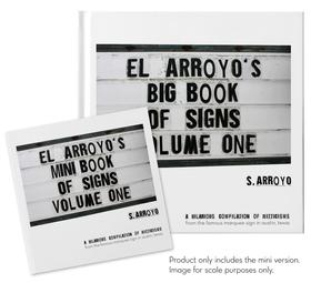 El Arroyo's Mini Book Of Signs