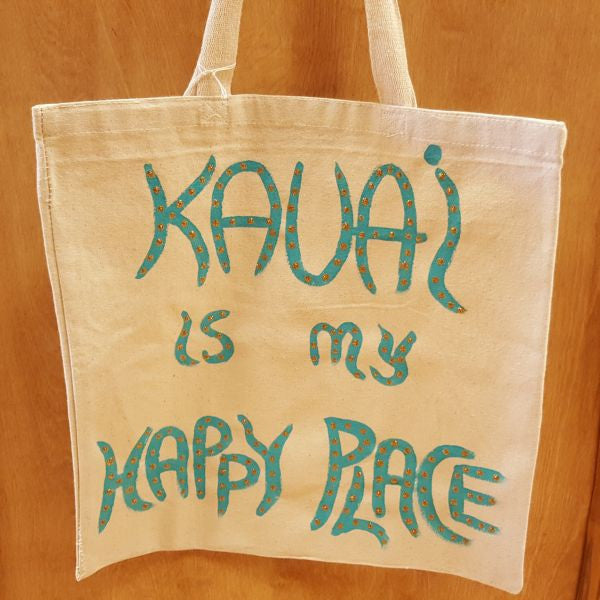 Tote Bag - Kauai Is My Happy Place, by Mary Felcher