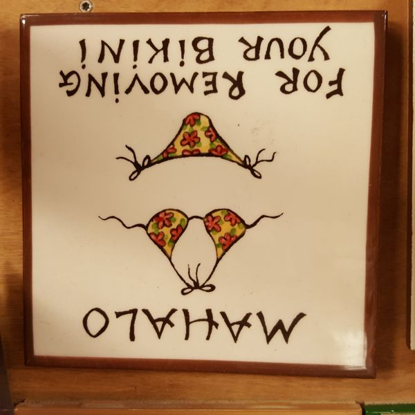 Ceramic Tiles - Mahalo For Removing Your Bikini, by Banana Patch Studios