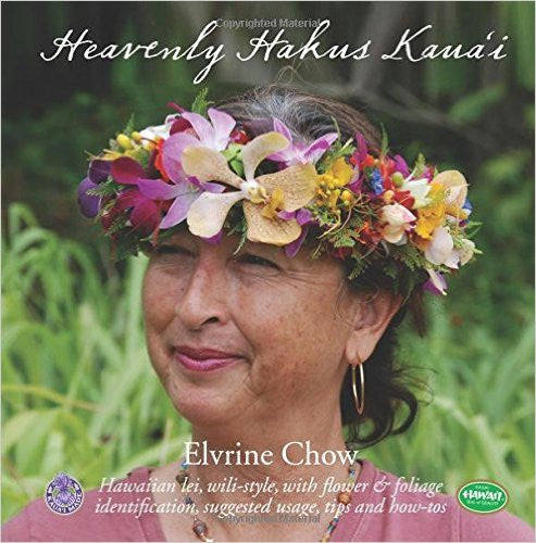 Heavenly Hakus Kaua'i, by Elvrine Chow , Books - Elvrine Chow, The Kauai Store