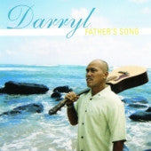Fathers Song, by Darryl Gonzales , Music - Darryl Gonzales, The Kauai Store