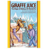 Giraffe Juice - The Magic of Making Life Wonderful, by JP Allen & Marci Winters , Books - Giraffe Juice, The Kauai Store