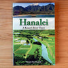 Hanalei - A Kaua'i River Town, by Daniel Harrington , Books - Arcadia Publishing, The Kauai Store