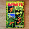 Hawai'i's Floral Splendor, by Angela Kay Kepler , Books - Mutual Publishing, The Kauai Store