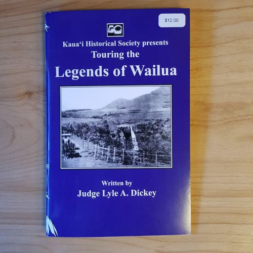 Touring the Legends of Wailua, By The Kauai Historical Society , Books - Kauai Historical Society, The Kauai Store