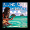Island Style Ukulele 2, by Various Artists , Music - Mountain Apple Company, The Kauai Store
