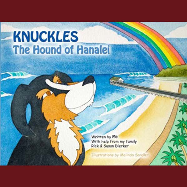 Knuckles The Hound Of Hanalei, by Done By Dogs Publishing , Books - Done By Dogs Publishing, The Kauai Store