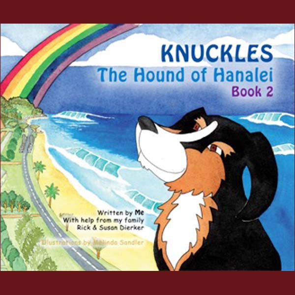 Knuckles The Hound Of Hanale - Book 2, by Done By Dogs Publishing , Books - Done By Dogs Publishing, The Kauai Store