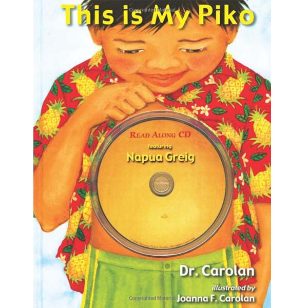 This Is My Piko, By Joanna Carolan , Books - Banana Patch Studios, The Kauai Store