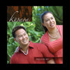 Pili O Ke Ao, by Kupaoa , Music - Mountain Apple Company, The Kauai Store