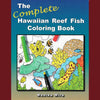 The Complete Hawaiian Reef Fish Coloring Book, by Monika Mira , Books - Lucid Publishing, The Kauai Store