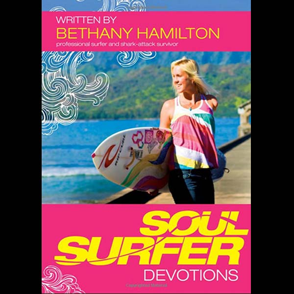 Soul Surfer Devotions, by Bethany Hamilton