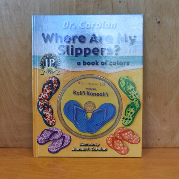 Where Are My Slippers, By Joanna Carolan , Art - Banana Patch Studios, The Kauai Store