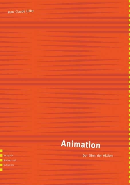 Animation - Der Sinn der Aktion