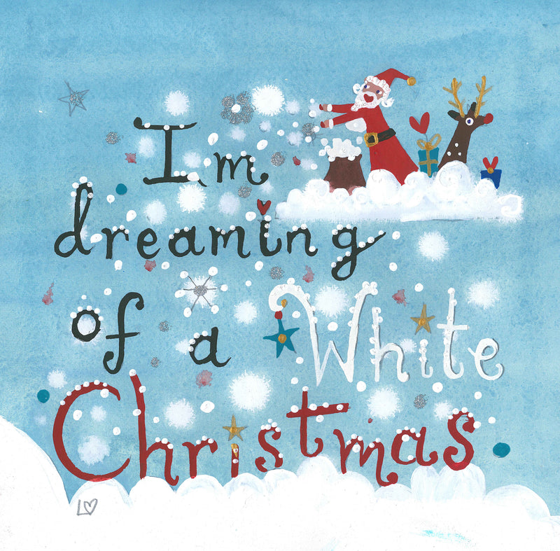 Dreaming Of A White Christmas.Christmas Card Pack Of 6 I M Dreaming Of A White Christmas Lucy Loveheart