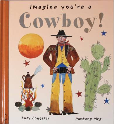 Childrens Books | Imagine You're a Cowboy | Lucy Loveheart