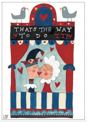 Greetings Cards | Kiss Me Quick - That's the Way to Do It | Lucy Loveheart