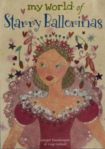 Childrens Books | My World of Starry Ballerinas | Lucy Loveheart