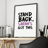 Personalised Stand Back, I've Got This Print