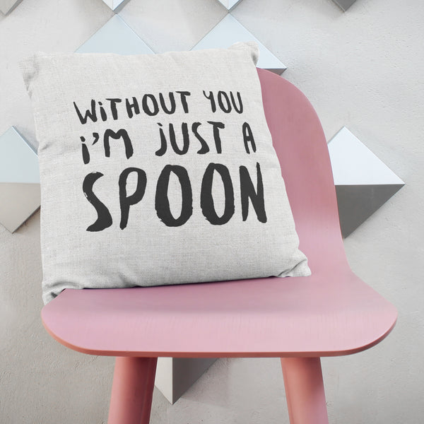 Just A Spoon Cushion