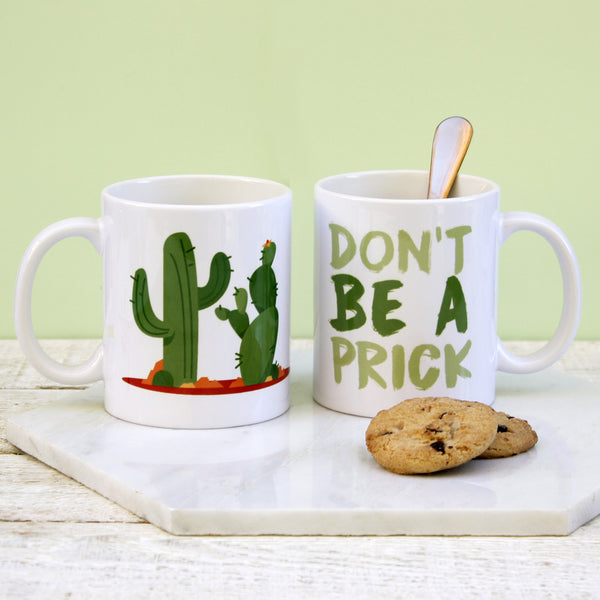 Personalised Don't Be A Prick Mug