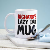 Personalised 'Lazy Day' Mug