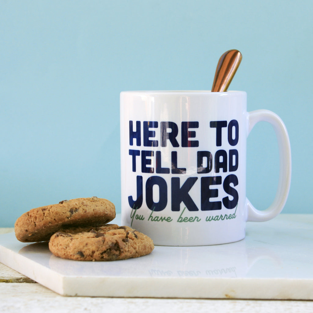 Here To Tell Dad Jokes Mug