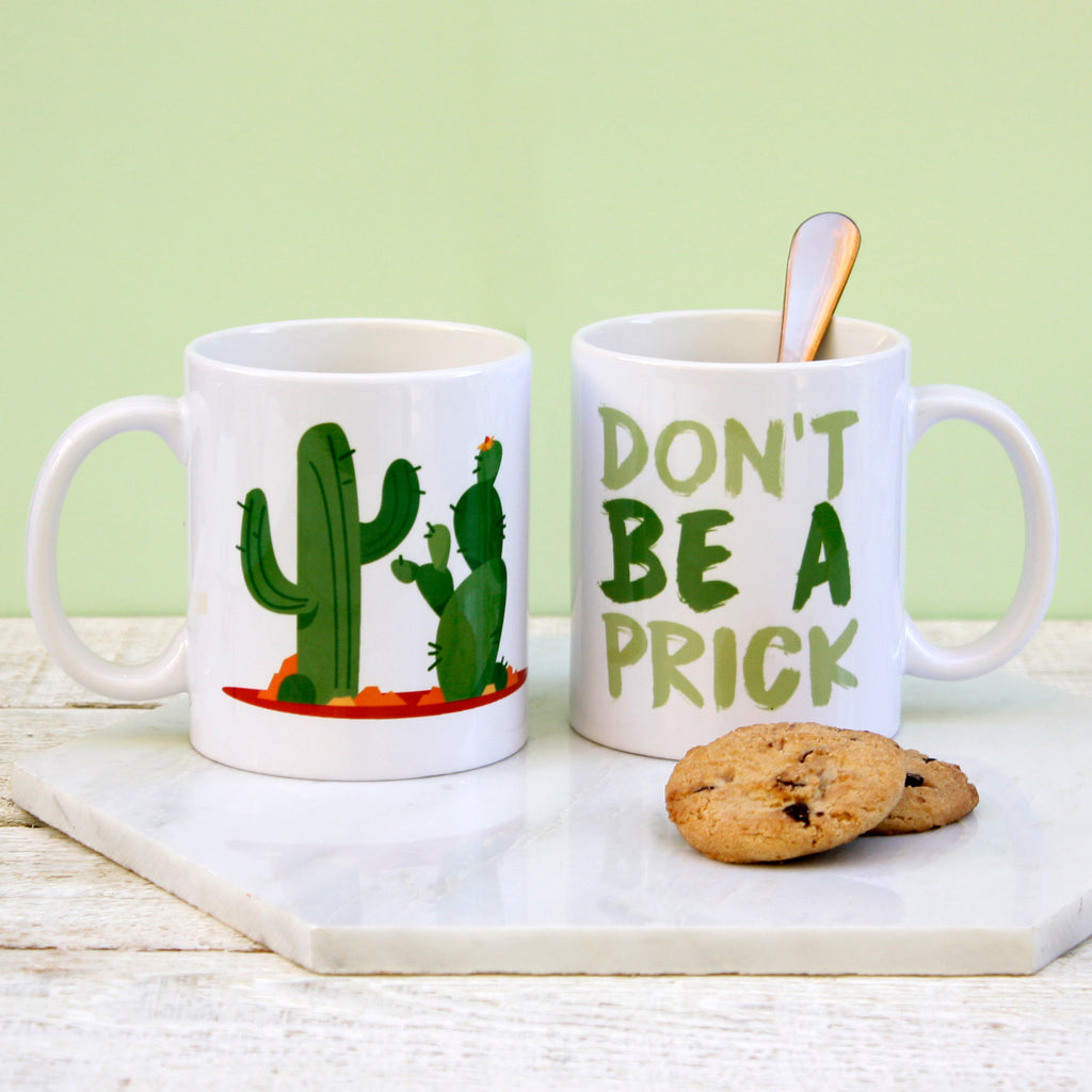 Personalised 'Don't Be A Prick' Mug