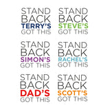 Personalised 'Stand Back I've Got This' Mug