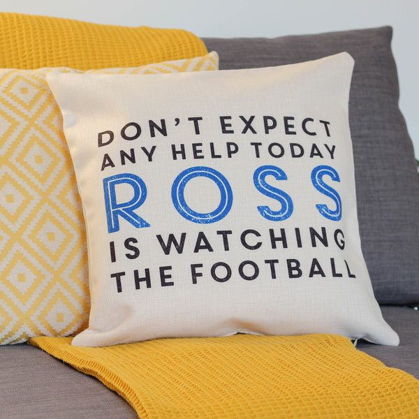 Personalised Don't Expect Any Help Cushion