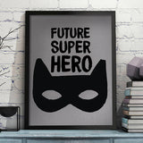Future Superhero Print
